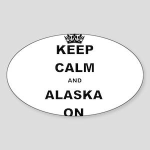 KEEP CALM AND ALASKA ON Sticker