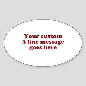 Three Line Custom Message Sticker