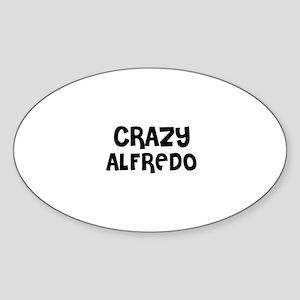 CRAZY ALFREDO Oval Sticker