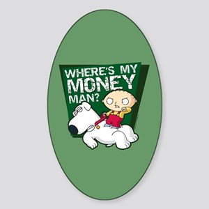 Family Guy My Money Sticker (Oval)