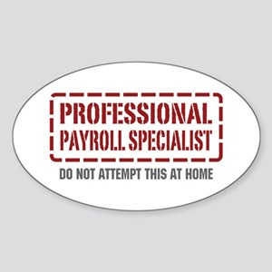 Professional Payroll Specialist Oval Sticker