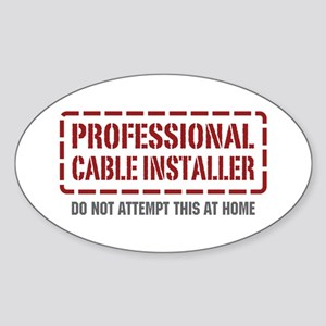 Professional Cable Installer Oval Sticker