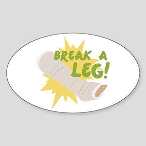Break A Leg Sticker