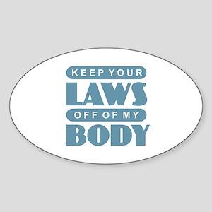 Laws Off My Body Sticker