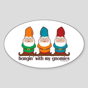 Hangin' With My Gnomies Sticker (Oval)