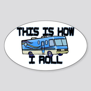 How I Roll RV Sticker (Oval)