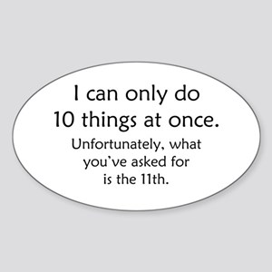 Ten Things At Once Sticker (Oval)