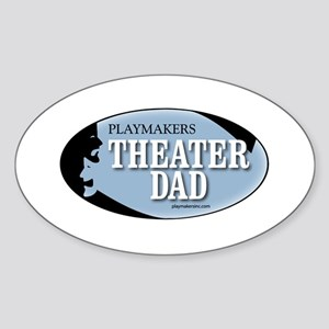 Theater Dad Oval Sticker