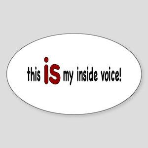 Inside Voice Oval Sticker