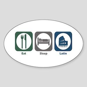 Eat Sleep Latin Oval Sticker