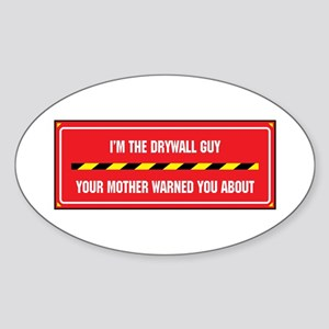 I'm the Drywall Guy Oval Sticker