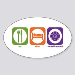 Eat Sleep Air Traffic Oval Sticker