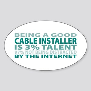 Good Cable Installer Oval Sticker