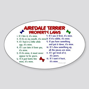 Airedale Terrier Property Laws 2 Oval Sticker