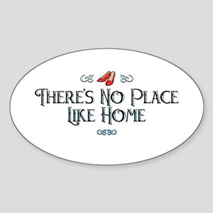 There's No Place Like Home Oval Sticker