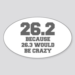 BECAUSE-26.3-WOULD-BE-CRAZY-FRESH-GRAY Sticker