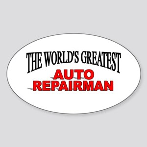 """The World's Greatest Auto Repairman"" Sticker (Ova"