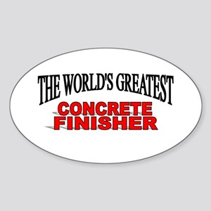 """The World's Greatest Concrete Finisher"" Sticker ("