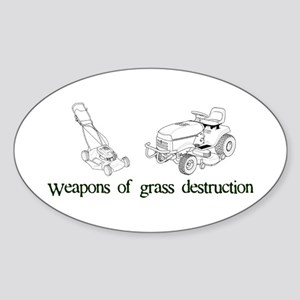 Weapons of Grass Destruction Oval Sticker