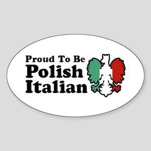 Proud To be Polish Italian Sticker (Oval)