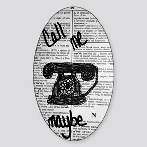 Call Me Maybe Sticker (Oval)