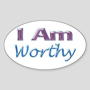 I Am Worthy Oval Sticker