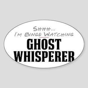 Shhh... I'm Binge Watching Ghost Whisperer Oval St