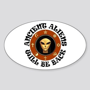 THEY'LL BE BACK Sticker (Oval)