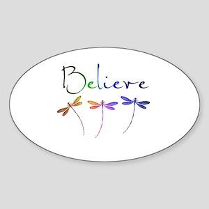 Believe...dragonflies Sticker