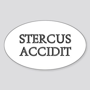 STERCUS ACCIDIT Oval Sticker