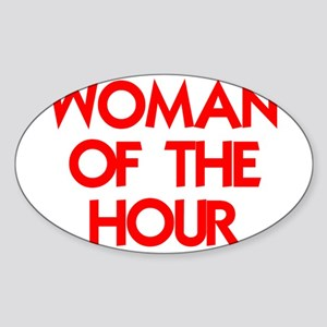 WOMAN OF THE HOUR Sticker