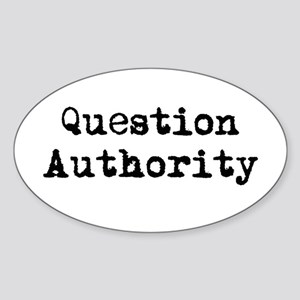 Question Authority Oval Sticker