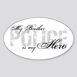 My Brother is My Hero - POLICE Oval Sticker