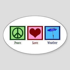 Peace Love Weather Sticker (Oval)