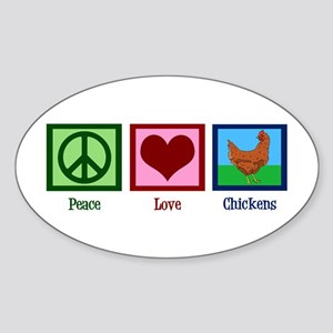 Peace Love Chickens Sticker (Oval)