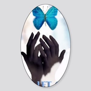 JUST LET GO Sticker (Oval)