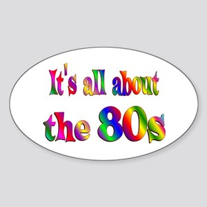 All About 80s Sticker (Oval)