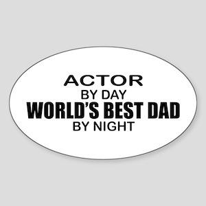World's Greatest Dad - Actor Sticker (Oval)