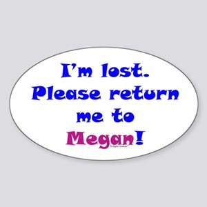 Return Me To Megan Sticker (Oval)