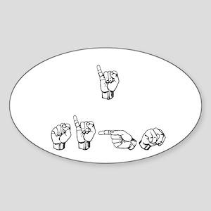 I Sign Oval Sticker