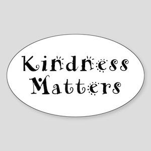 KINDNESS MATTERS Oval Sticker