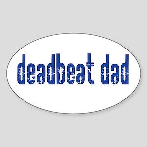 DEADBEAT DAD Oval Sticker