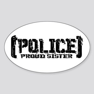 Police Proud Sister Oval Sticker