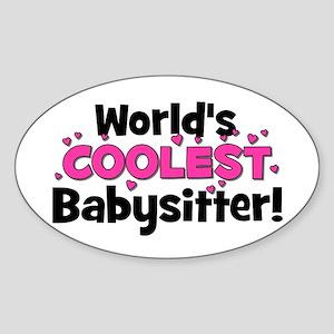 World's Coolest Babysitter! Oval Sticker
