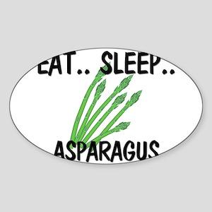 Eat ... Sleep ... ASPARAGUS Oval Sticker