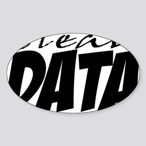 Clean Data is the Answer Sticker (Oval)