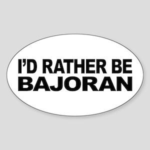 I'd Rather Be Bajoran Sticker (Oval)