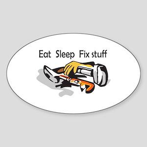 EAT SLEEP FIX STUFF Sticker