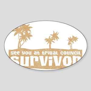 see-you-tribal-council Sticker (Oval)