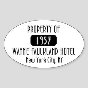 Property of the Wayne Faulkland Hotel Sticker (Ova